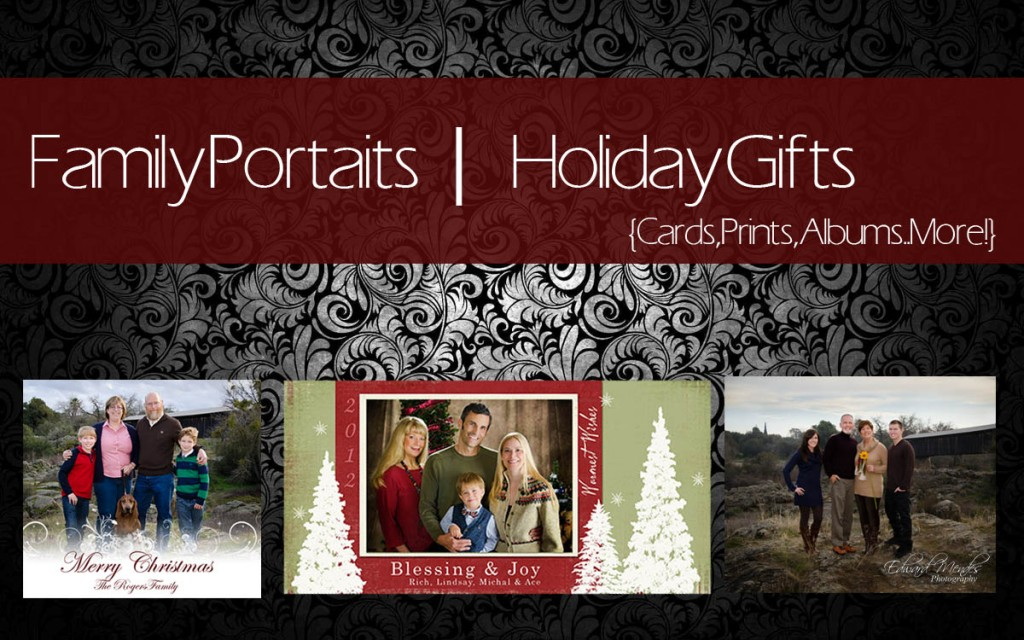 Family Portraits - Modesto, Turlock, Oakdale, Ceres, RIverbank, Ripon, Central Valley, California